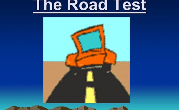 The Road Test